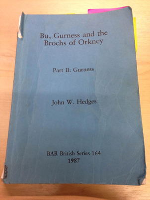 'Bu, Gurness and the Brochs of Orkney. Part II: Gurness' by John Hedges.