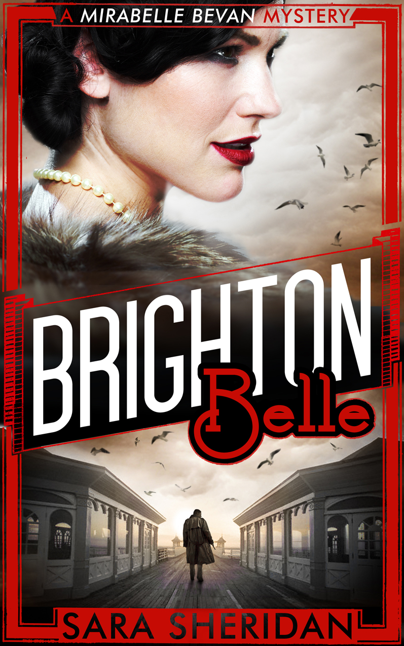 Cover of Sara Sheridan's novel Brighton Belle