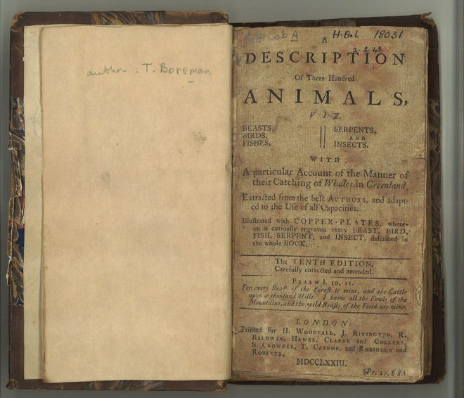Thomas Boreman. A description of three hundred animals, viz. beasts, birds, fishes, serpents and insects,1773