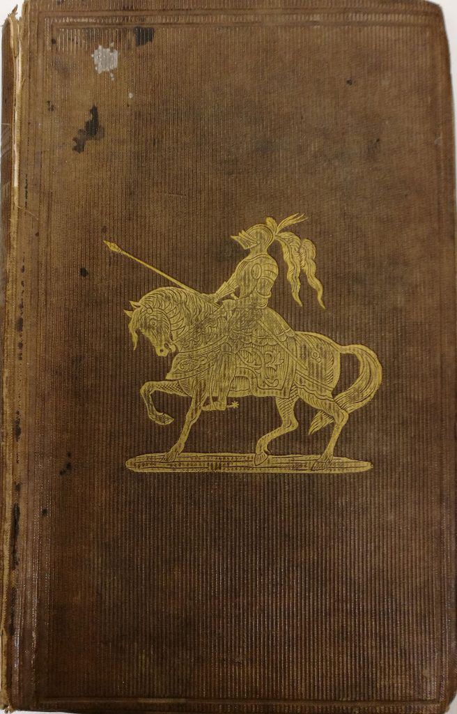 Front cover showing a knight on his horse from Peter Buchan, The Eglinton Tournament and gentleman unmasked (London: Simpkin, Marshall & Co, 1840)